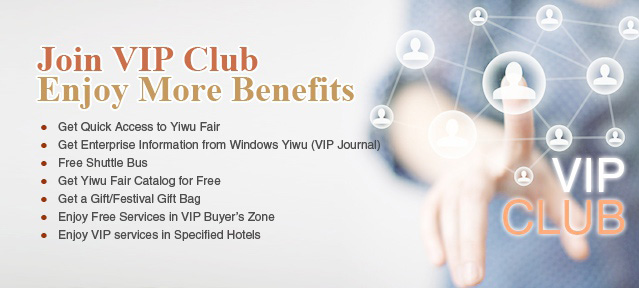 Join Yiwu Fair VIP Club